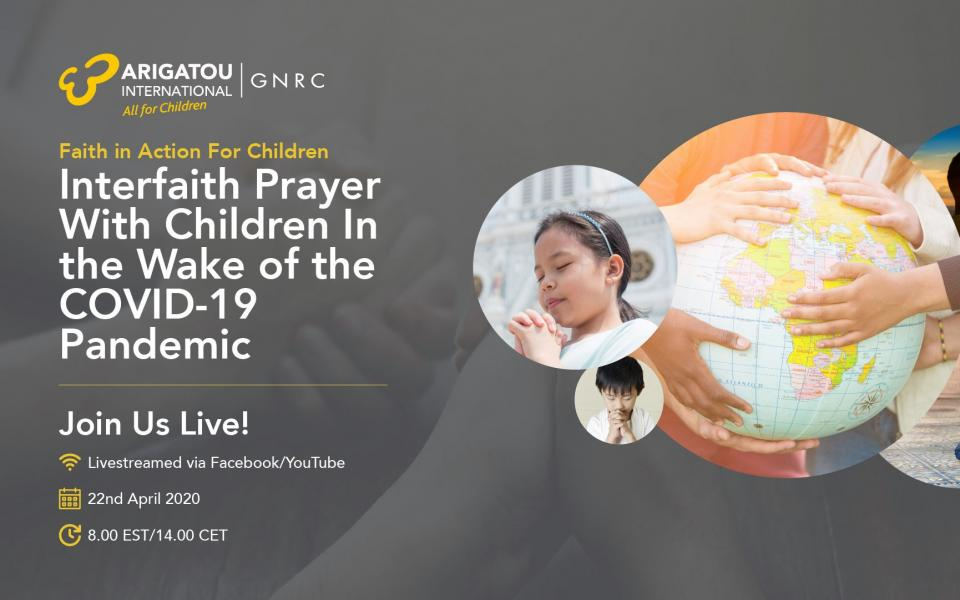 Live Interfaith Prayer with Children and Religious Leaders in the Wake of the Global COVID-19 Pandemic